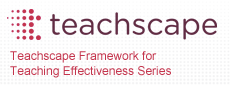 Teachscape Framework for Teaching Effectiveness Series